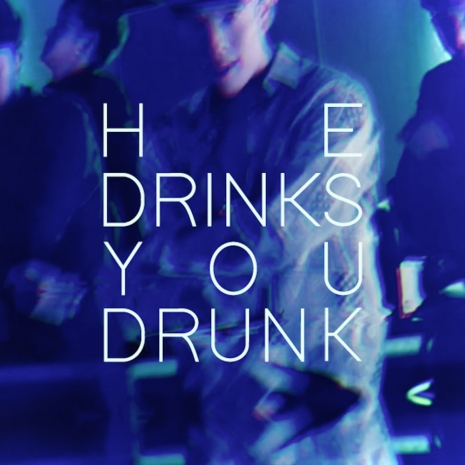 HE DRINKS YOU DRUNK (สีถลอก)