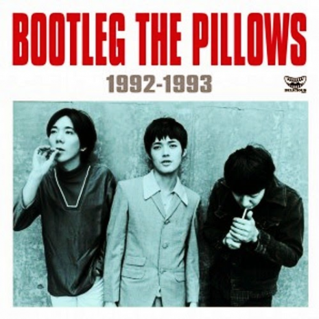 BOOTLEG THE PILLOWS 1992-1993