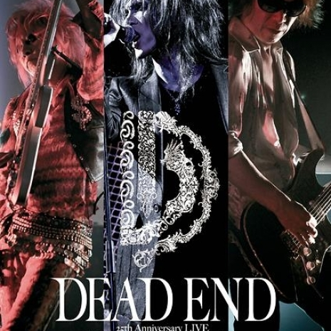 "DEAD END  25th Anniversary LIVE ""Kaosmoscape""  at 渋谷公会堂 2012.09.16"